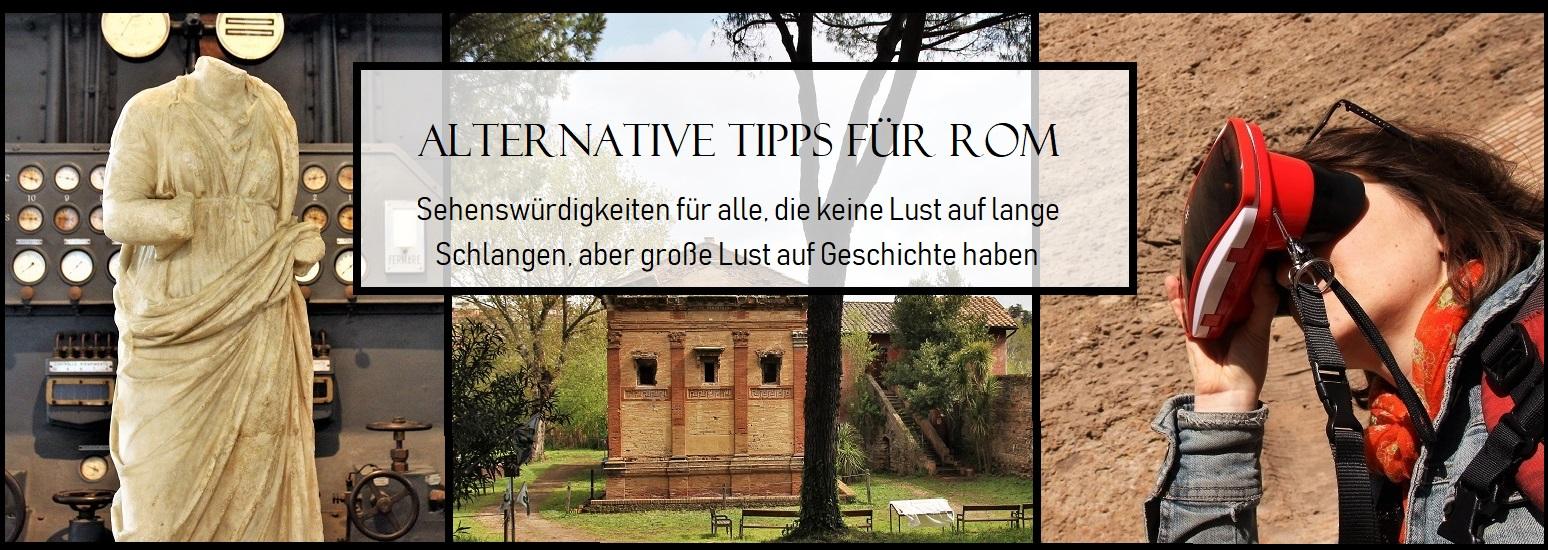 Rom Sehenswürdigkeiten: Alternative Rom-Tipps für Geschichte-Fans