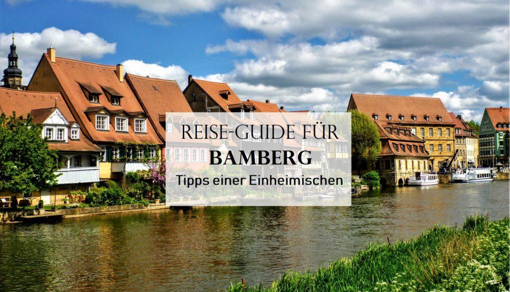 Bamberg Sehenswürdigkeiten: Bamberg-Tipps einer Einheimischen