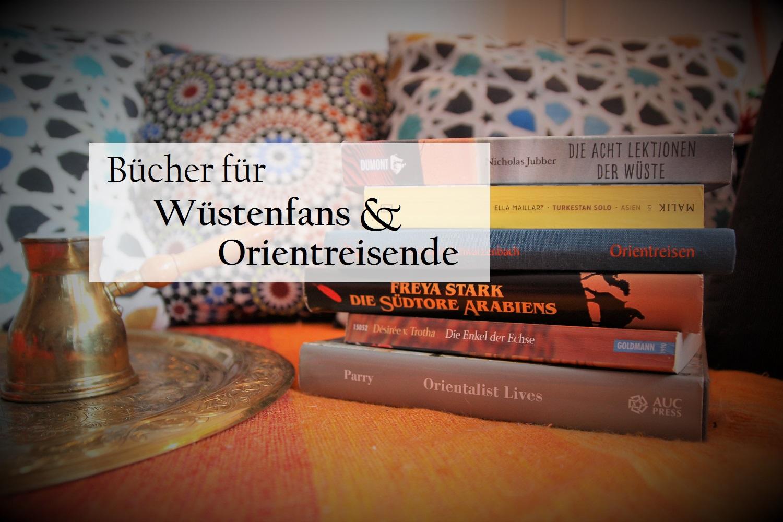 Lesetipps: Büchertipp für Orient und Wüste
