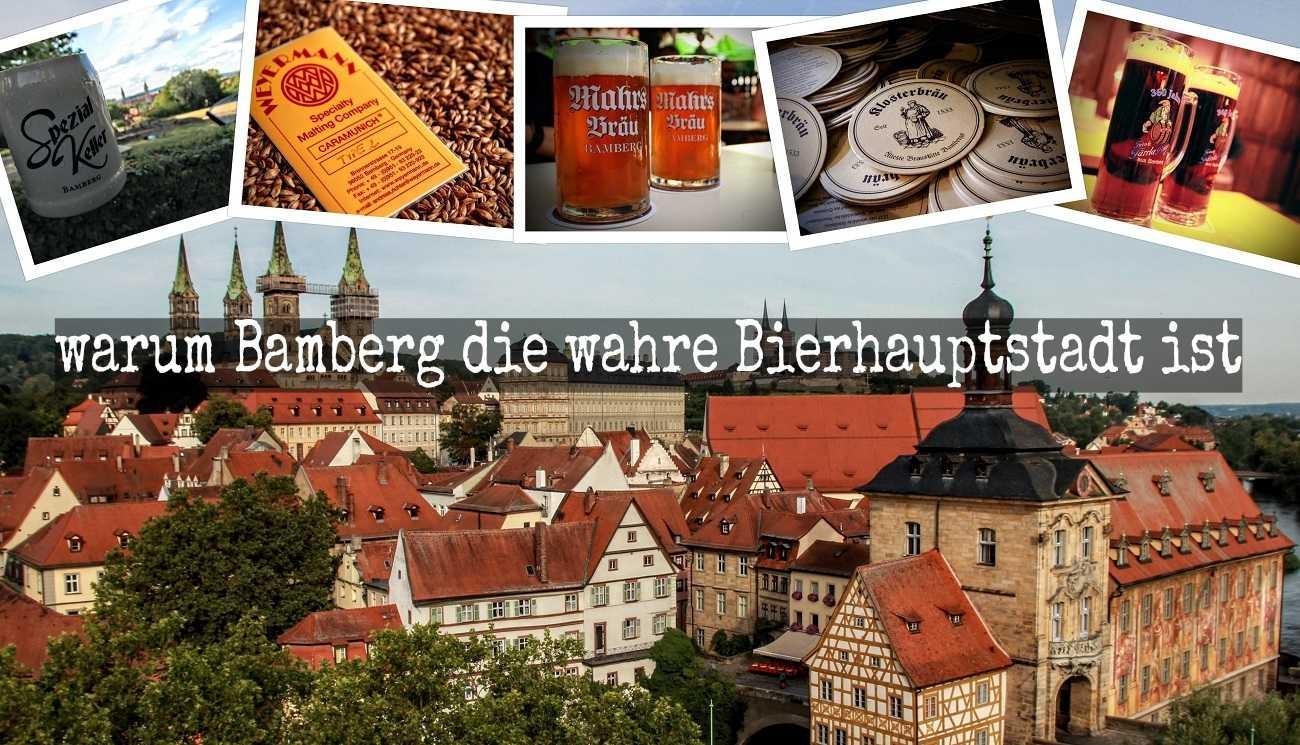 Bamberg & Bier: Warum Bamberg die wahre Bierhauptstadt ist