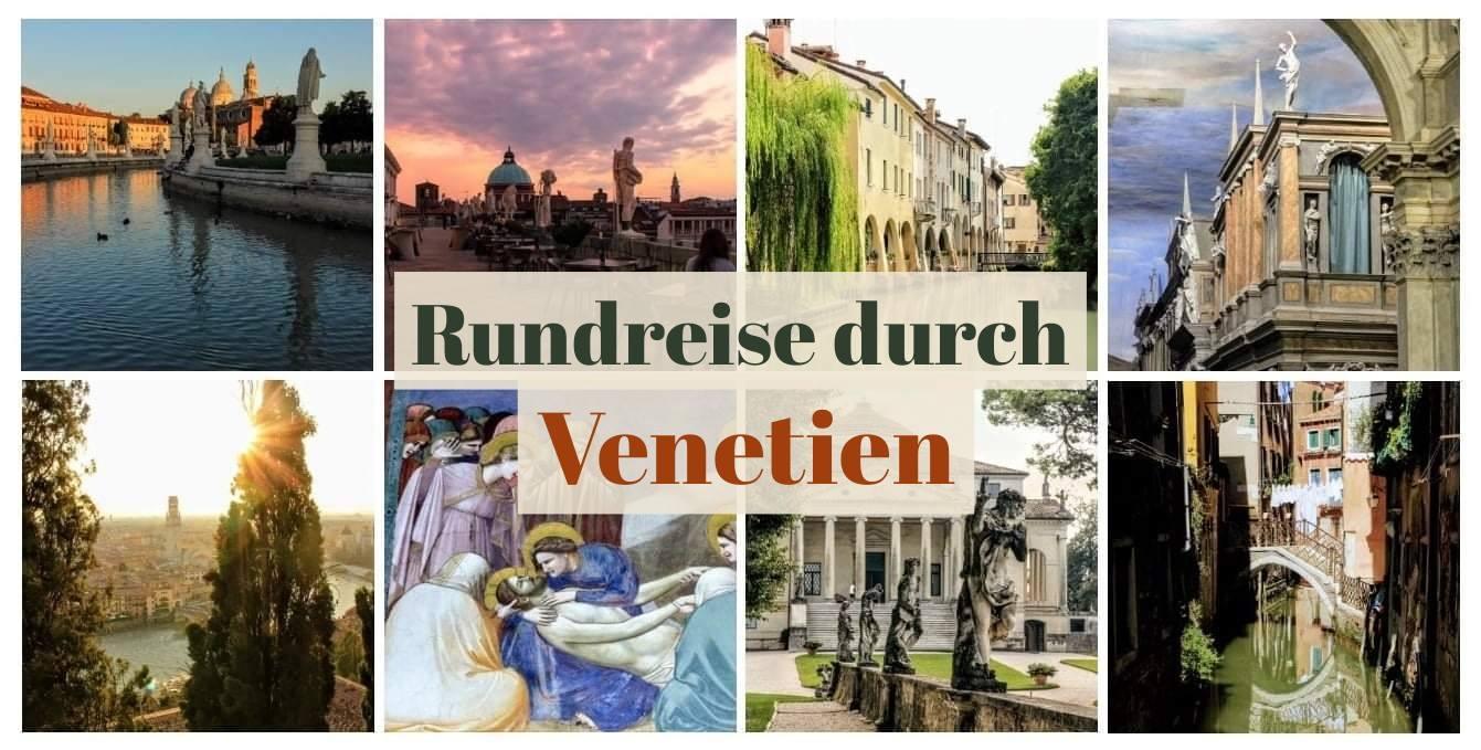Venetien Rundreise: Mit dem Zug durch die Städte Norditaliens